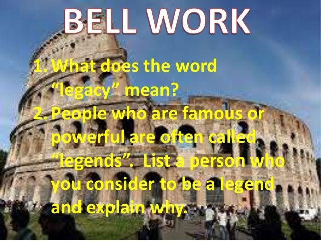 Roman empire lesson 4 the legacy of rome