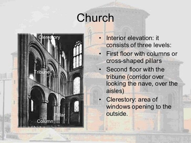 Church <ul><li>Interior elevation: it consists of three levels: </li></ul><ul><li>First floor with columns or cross-shaped...