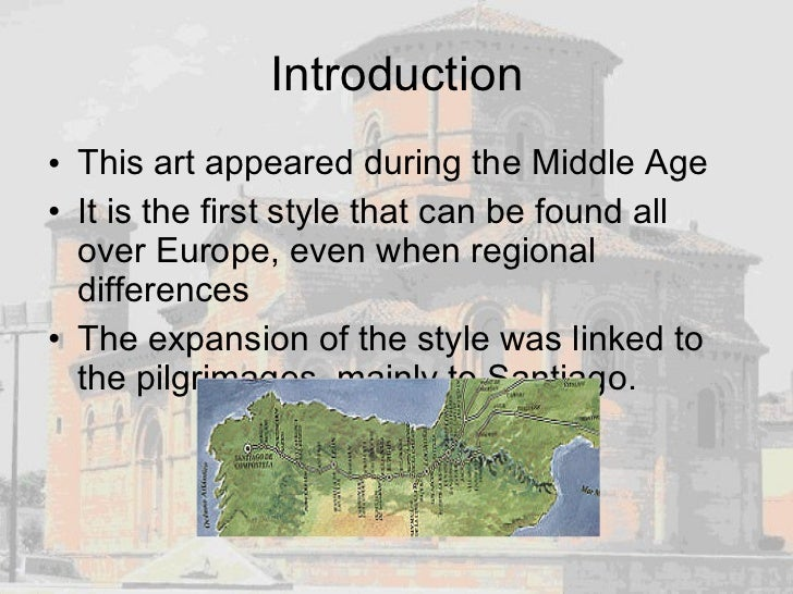Introduction <ul><li>This art appeared during the Middle Age </li></ul><ul><li>It is the first style that can be found all...