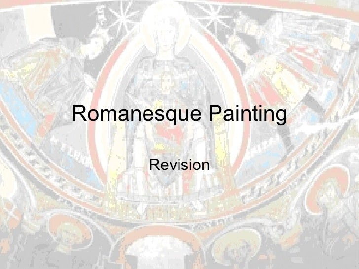 Romanesque Painting Revision