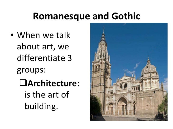 romanesque and gothic architecture of medieval Romanesque architecture is an architectural style of medieval europe characterized by semi-circular archesthere is no consensus for the beginning date of the romanesque style, with proposals ranging from the 6th to the 11th century, this later date being the most commonly held.