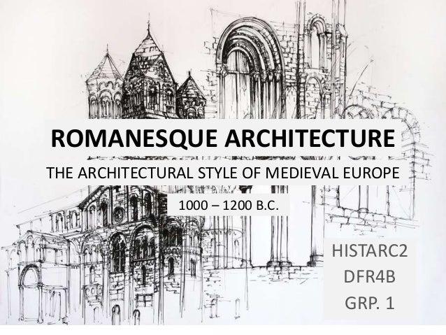 HISTORY: Romanesque Architecture