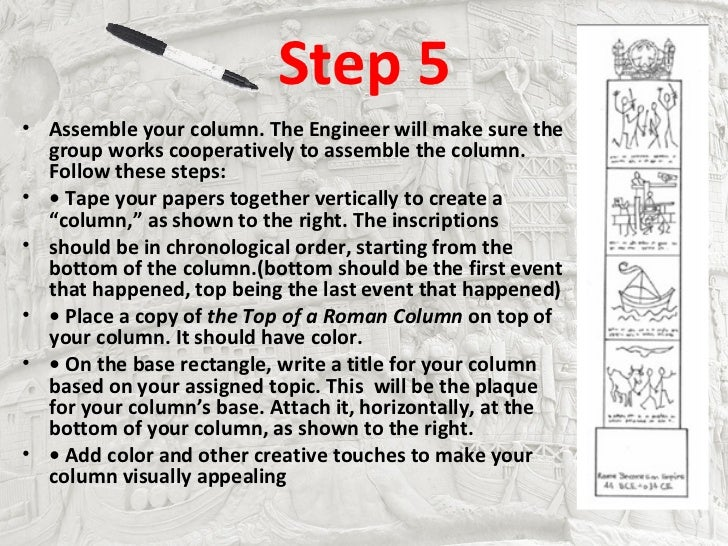 Step 5• Assemble your column. The Engineer will make sure the  group works cooperatively to assemble the column.  Follow t...