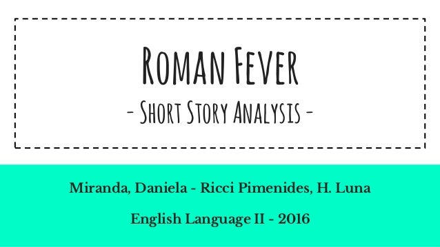 r fever analysis r fever analysis r fever shortstoryanalysis m da daniela ricci pimenides h luna english language