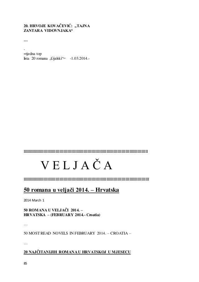 """85 20. HRVOJE KOVAČEVIĆ: """"TAJNA ZANTARA VIDOVNJAKA"""" … - =tjedna top lista 20 romana """"Gjalski""""= -1.03.2014.- IIIIIIIIIIIIII..."""