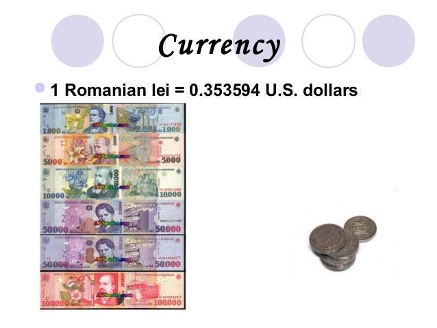 Currency 1 Romanian lei = 0.353594 U.S. dollars