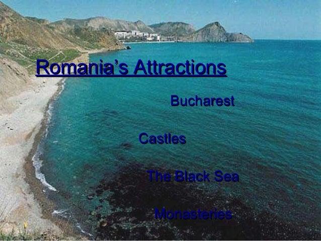 Romania's Attractions Bucharest Castles The Black Sea Monasteries
