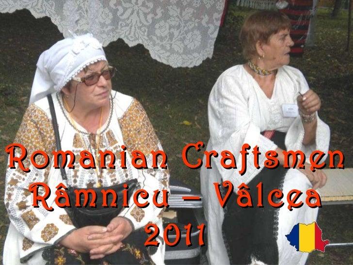 Romanian Craftsmen Râmnicu – Vâlcea 2011