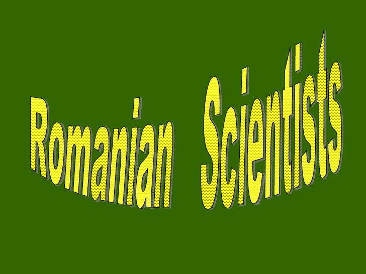 Romanian  Scientists