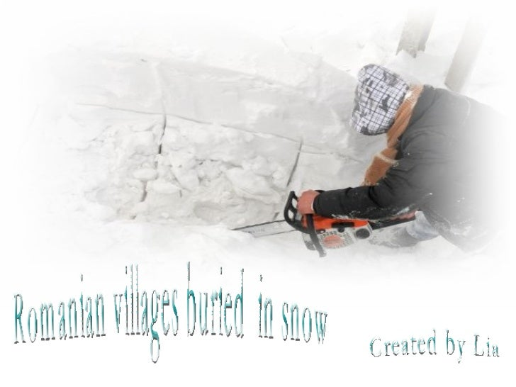 Romanian villages buried  in snow Created by Lia