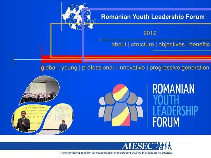 Romanian Youth Leadership Forum                                                                                2012       ...
