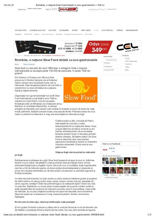 10/22/12                                      România, o naţiune Slow Food dotată cu eco-gastronomie > EVZ.ro             ...