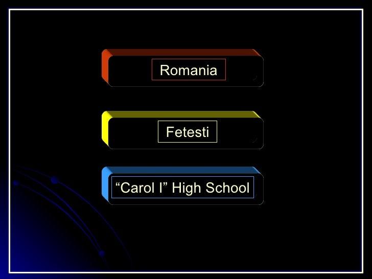 """Romania    Fetesti   """"Carol I"""" High School"""