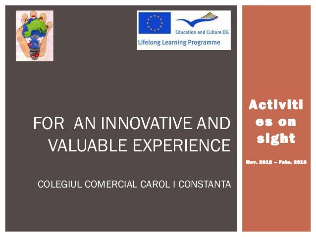 ActivitiFOR AN INNOVATIVE AND                    es on                                         sight  VALUABLE EXPERIENCE ...