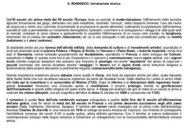 IL ROMANICO. Introduzione storica.  Dall'XI secolo alla prima metà del XII secolo l'Europa visse un periodo di modernizzaz...