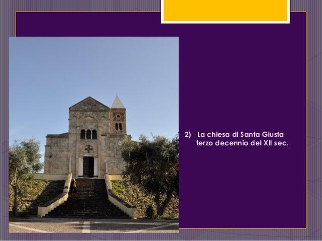 2) La chiesa di Santa Giusta terzo decennio del XII sec.