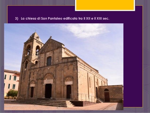 3) La chiesa di San Pantaleo edificata tra il XII e il XIII sec.