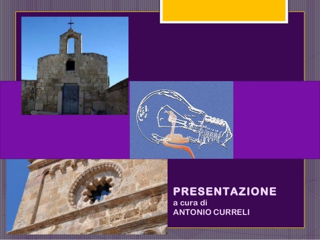 PRESENTAZIONE a cura di ANTONIO CURRELI