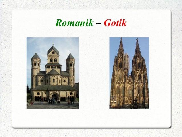 Romanik – Gotik