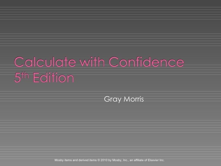 Gray Morris Mosby items and derived items © 2010 by Mosby, Inc., an affiliate of Elsevier Inc.