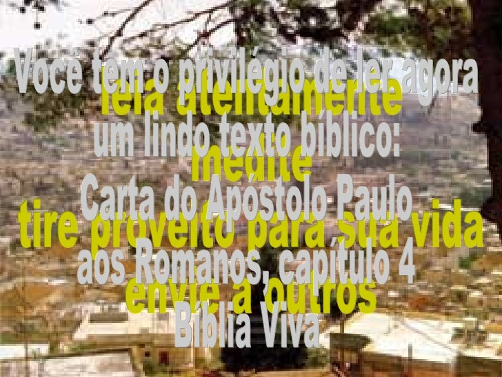 leia atentamente medite tire proveito para sua vida envie a outros Você tem o privilégio de ler agora um lindo texto bíbli...