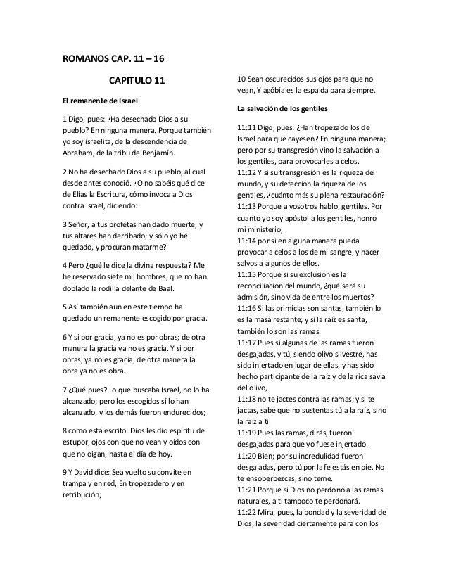 ROMANOS CAP. 11 – 16               CAPITULO 11                       10 Sean oscurecidos sus ojos para que no             ...
