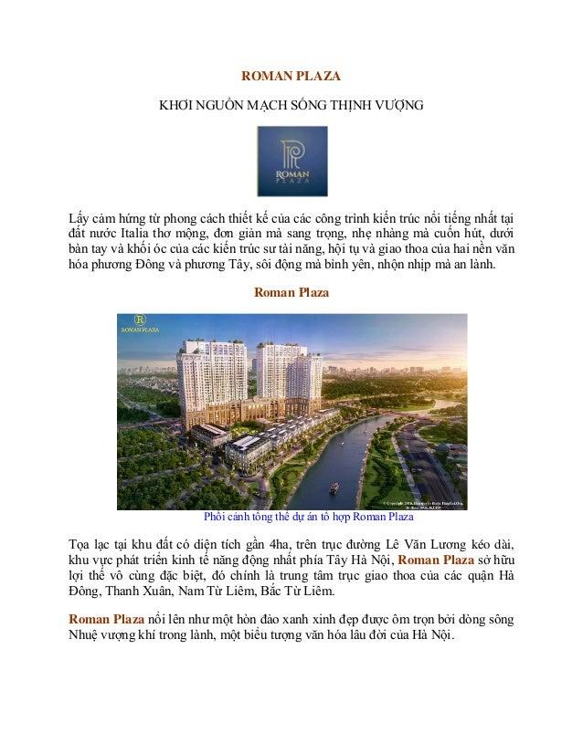ROMAN PLAZA KHƠI NGUỒN MẠCH SỐNG THỊNH VƯỢNG Lấy cảm hứng từ phong cách thiết kế của các công trình kiến trúc nổi tiếng nh...