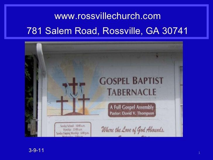 www.rossvillechurch.com 781 Salem Road, Rossville, GA 30741 3-9-11