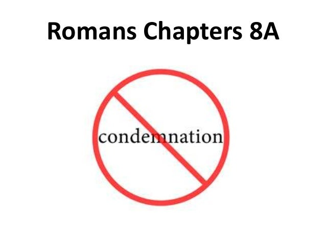 Romans Chapters 8A