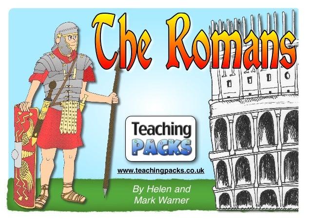 www.teachingpacks.co.uk  By Helen and Mark Warner  © Teaching Packs - Romans - Page 1