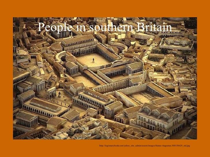 People in southern Britain http://legionarybooks.net/yahoo_site_admin/assets/images/Statue-Augustus.300150629_std.jpg