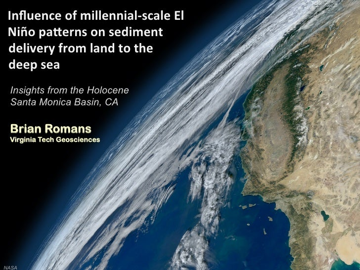 Influence of millennial-‐scale El  Niño pa4erns on sediment  delivery from land to the  deep s...
