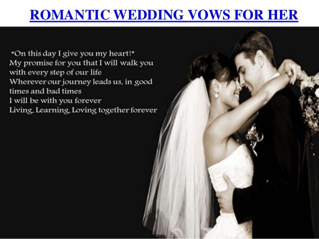Romantic Wedding Vows.Romantic Wedding Vows For Her