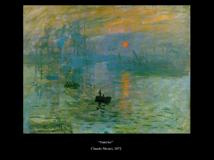 """ Sunrise""  Claude Monet, 1872"