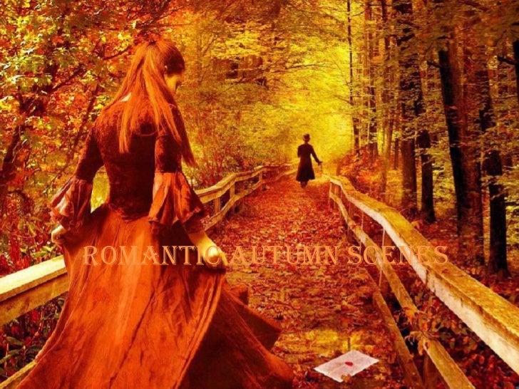 Romantic autumn scenes