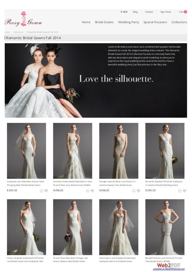 Home > Collections > Romantic Bridal Gowns Fall 2014  Romantic Bridal Gowns Fall 2014  Blog | Contact | Sign In/Up | Cart ...