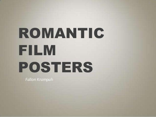 ROMANTIC FILM POSTERS Fallon Krampah