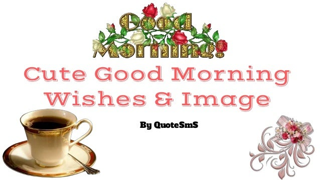 Romantic Good Morning Quotes: Romantic Good Morning Wishes And Quotes