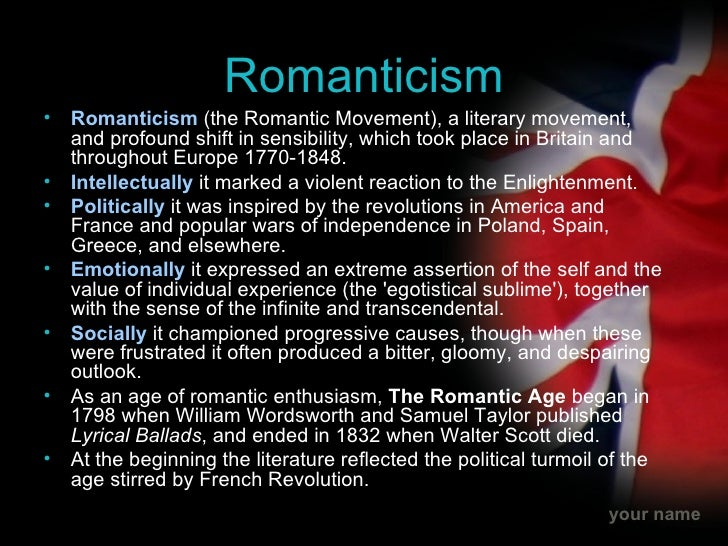 the characteristics of the romanticism in A consideration of the relationship between romanticism and national  fashion  according to the individual features that distinguished it from other groups.