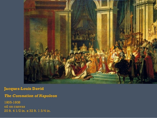Jacques-Louis DavidThe Coronation of Napoleon1805-1808oil on canvas20 ft. 4 1/2 in. x 32 ft. 1 3/4 in.