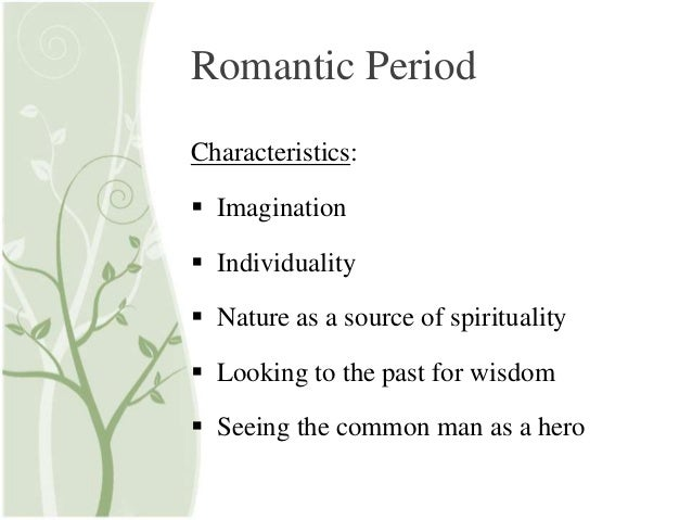 Characteristics of the romantic movement in literature