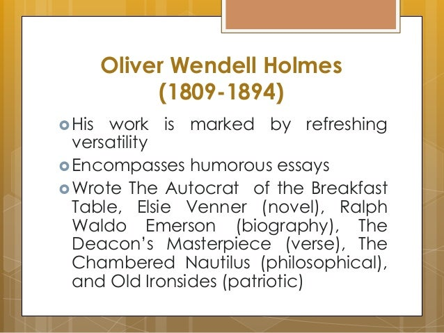 old ironsides by oliver wendell holmes Old ironsides by oliver wendell holmes lesson plans and teaching materials the 200th anniversary of the naming of old ironsides information about the uss constitution , inspiration for holmes' poem.