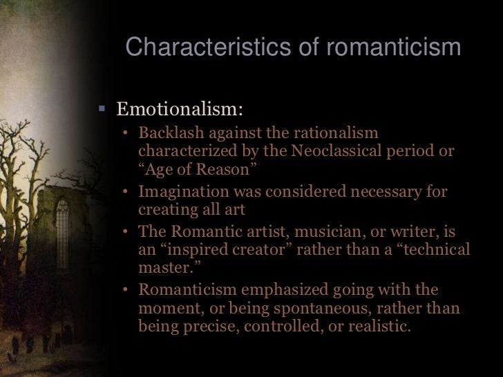 essay romantic period Romantic feminism with its emphasis on feeling and reflection, the romantic period is often seen as a reaction to the age of enlightenment's desire to acquire knowledge.