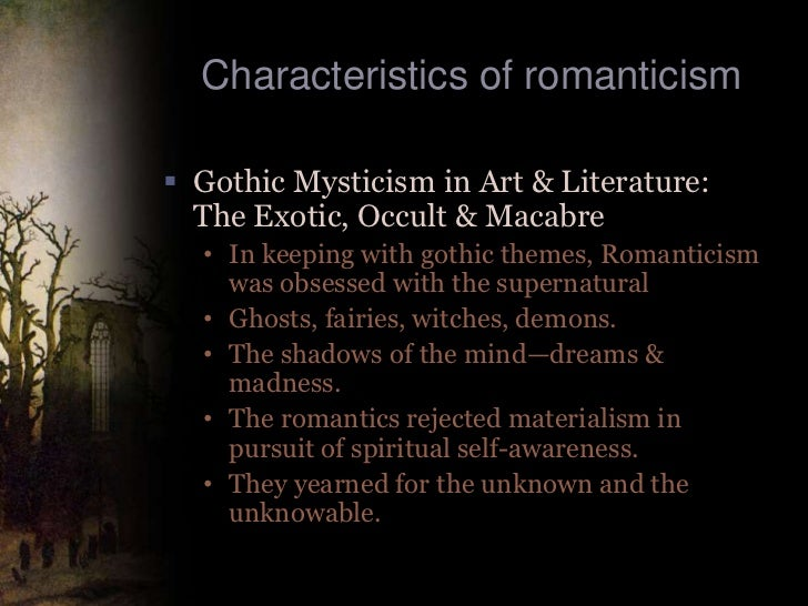 romanticism in american literature The romantic period in american literature (1830 -1865) often considered the first period of american creativity, the romantic period is placed within the historical.