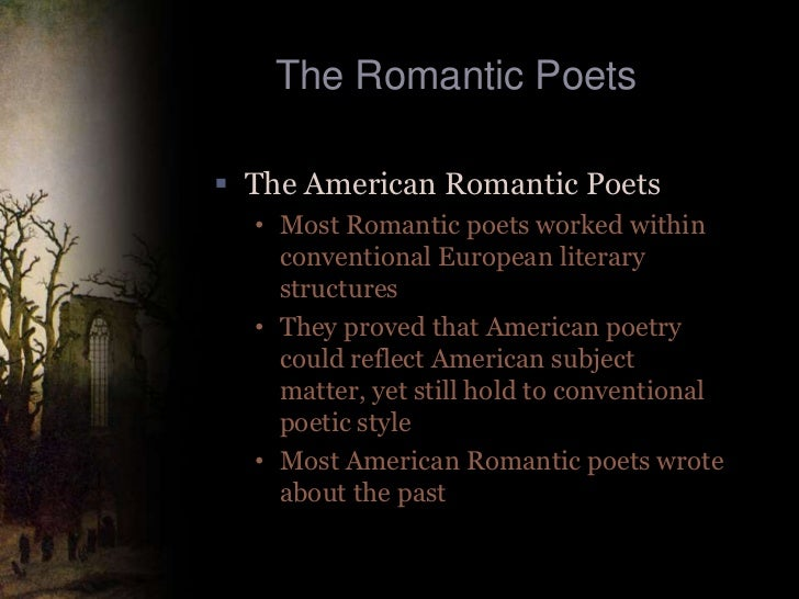 the effects of romanticism on the american literature Spanish-speaking south american romanticism was influenced  with extra emotionalism and special effects  building romanticism: literature and architecture in.