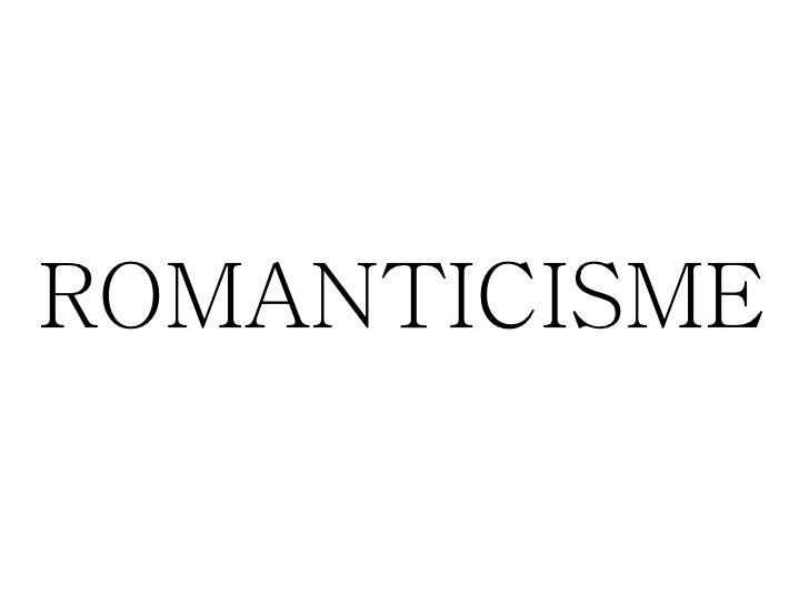ROMANTICISME