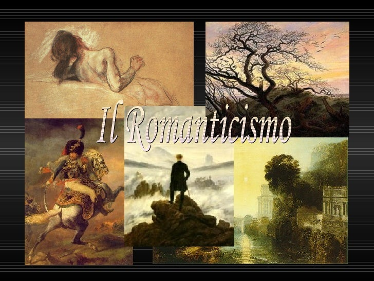 Il Romanticismo è un movimento culturale sorto in Germania alla fine del Settecento e sviluppatosi in EuropanellOttocento....
