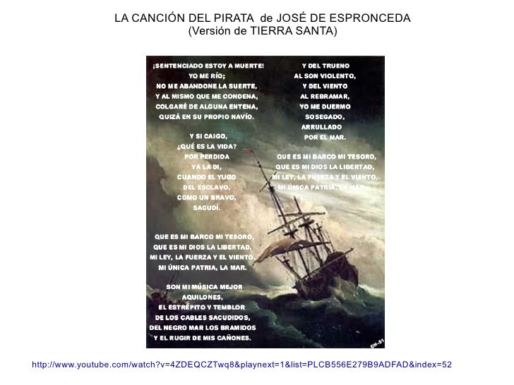 LA CANCIÓN DEL PIRATA de JOSÉ DE ESPRONCEDA                           (Versión de TIERRA SANTA)http://www.youtube.com/watc...