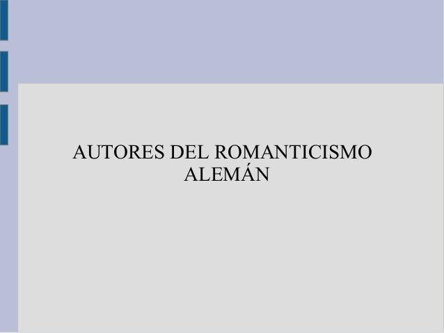 AUTORES DEL ROMANTICISMO ALEMÁN