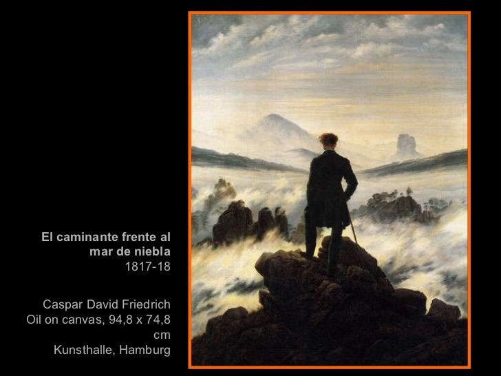 El caminante frente al mar de niebla 1817-18 Caspar David Friedrich   Oil on canvas, 94,8 x 74,8 cm Kunsthalle, Hamburg